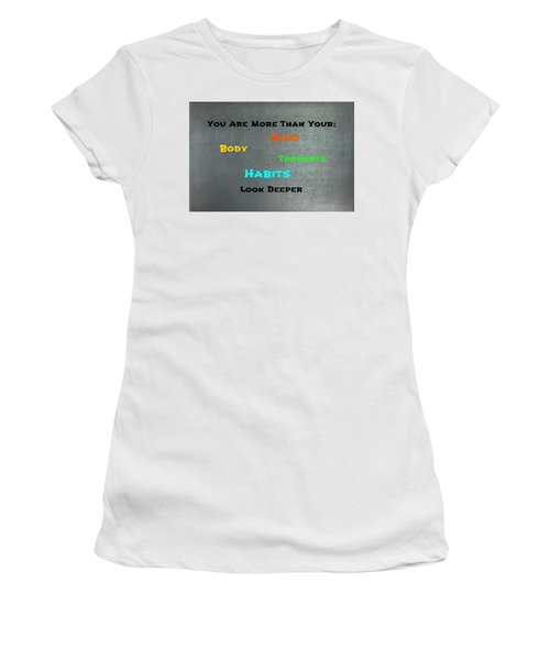 You Are More #4 Women's T-Shirt