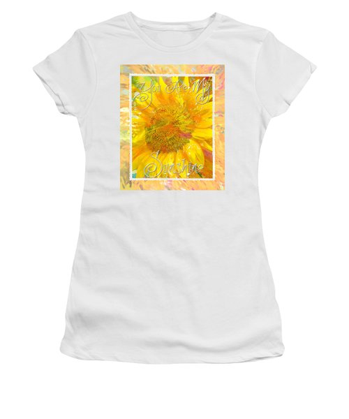 You Are My Sunshine 2 Women's T-Shirt