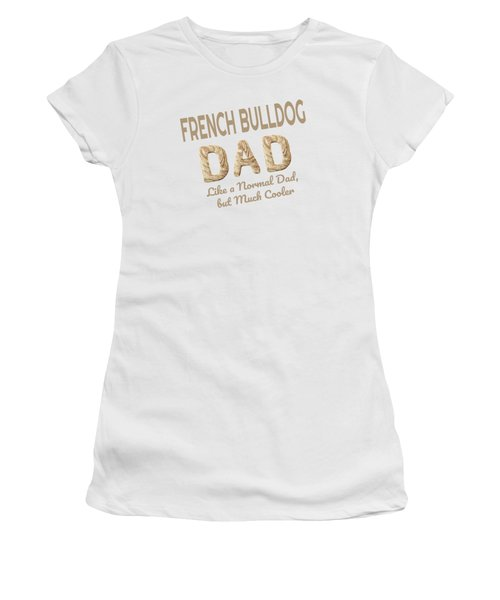 French Bulldog Dad Dog Lover Women's T-Shirt