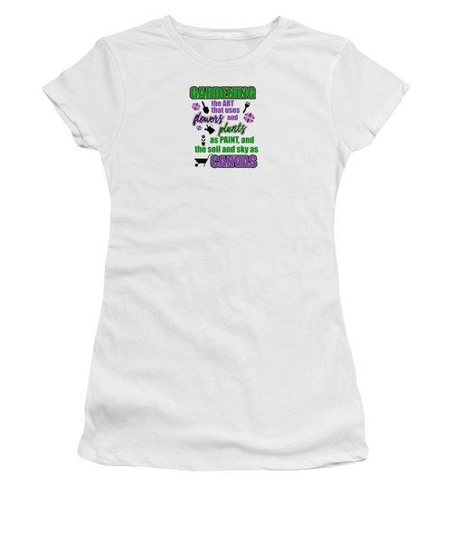Garden Quotes Women's T-Shirt