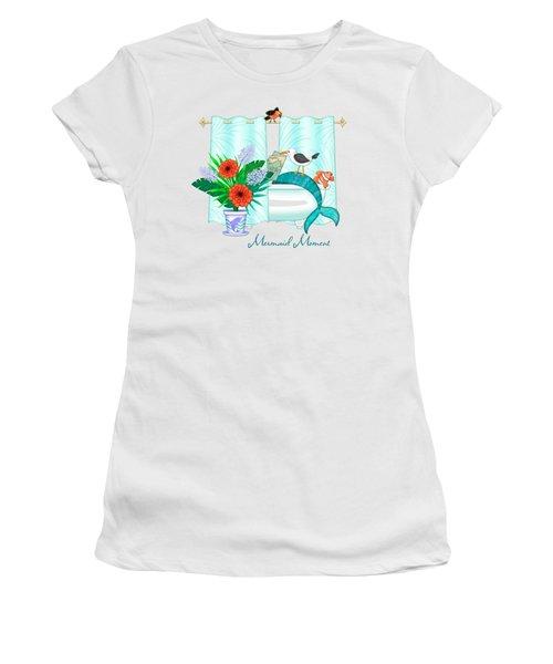 A Mermaid Moment Women's T-Shirt