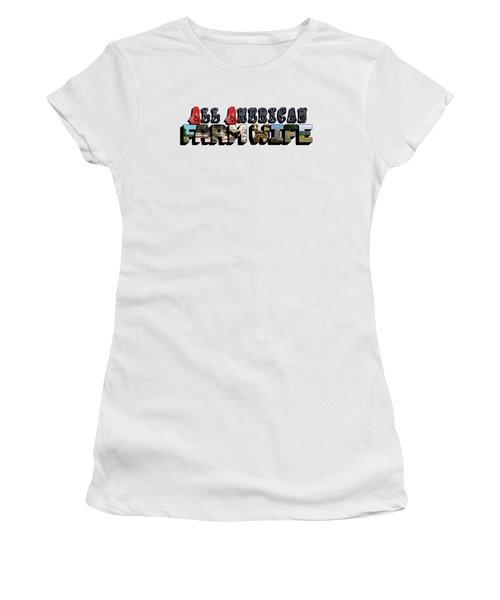 All American Farm Wife Big Letter Women's T-Shirt