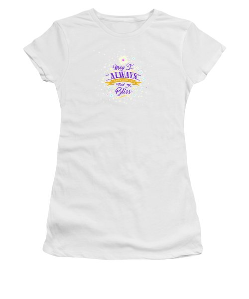 Always Find My Bliss Women's T-Shirt