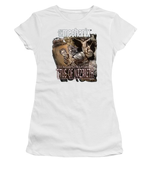 arteMECHANIX 1928 TITUS OF NAZARETH GRUNGE Women's T-Shirt