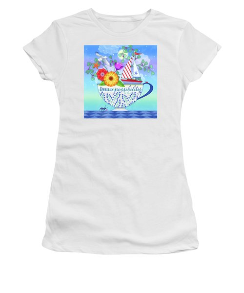 Dwell In Possibility Women's T-Shirt