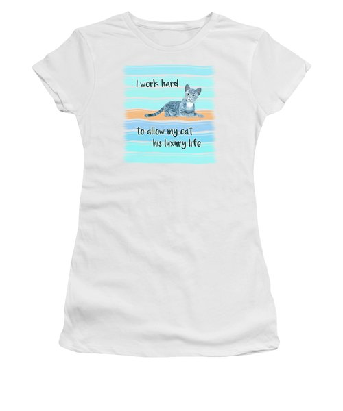 I Work Hard Women's T-Shirt
