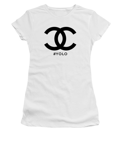 Chanel Yolo - You Only Live Once Women's T-Shirt