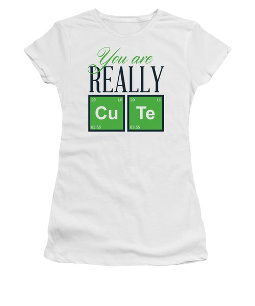 Chemistry Fun You Are Really Cu Te Women's T-Shirt