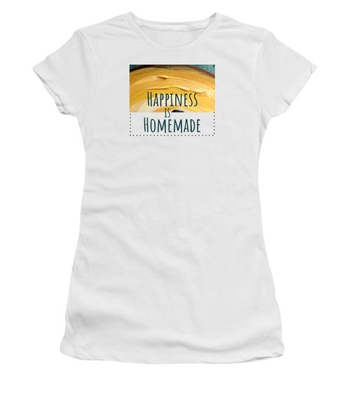 Women's T-Shirt featuring the painting Happiness Is Homemade #2 by Maria Langgle