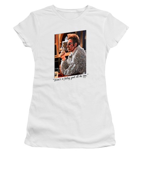 Here's To Feeling Good All The Time Women's T-Shirt