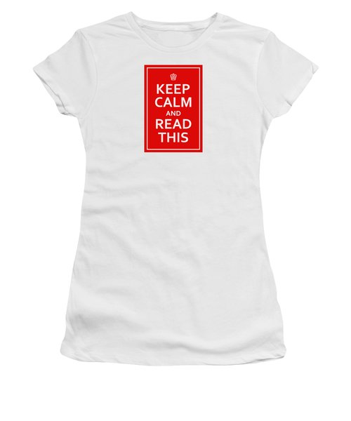Keep Calm - Read This Women's T-Shirt