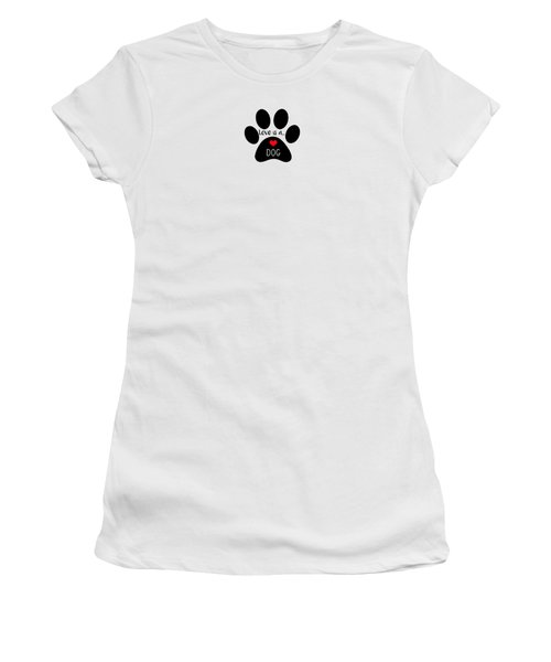 Love Is A Dog Paw Print  Women's T-Shirt