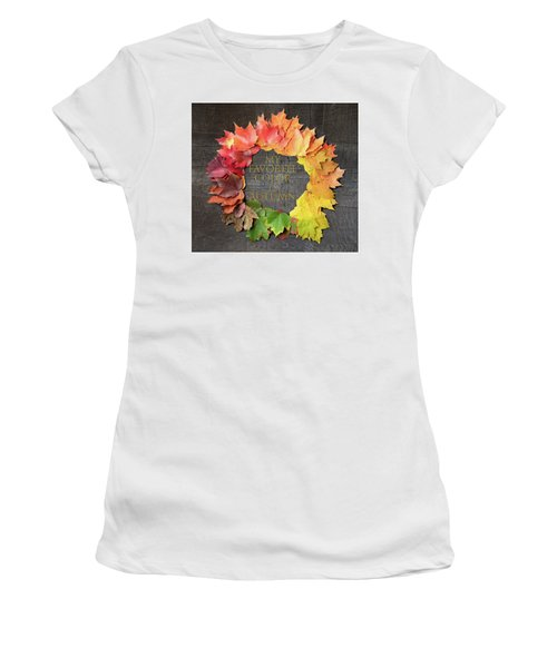 Women's T-Shirt featuring the photograph My Favorite Color Is Autumn by Jeff Folger