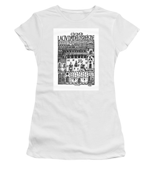 New Chronicle And Good Government - Ciudad De Reyes De Lima -1535/1617-. Women's T-Shirt