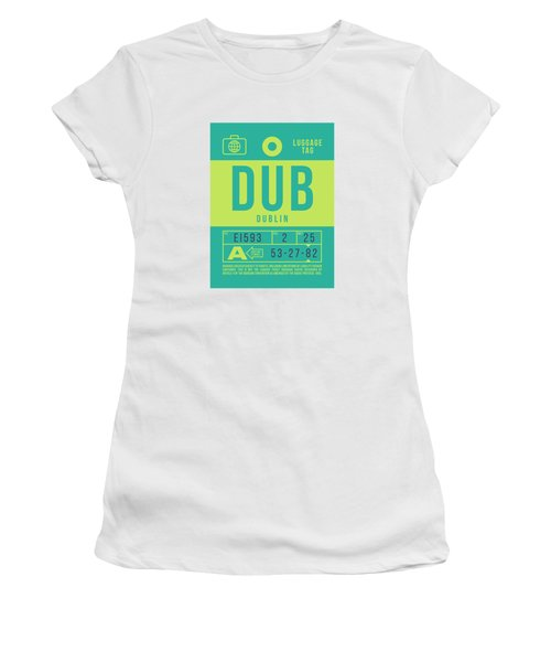 Retro Airline Luggage Tag 2.0 - Dub Dublin Ireland Women's T-Shirt