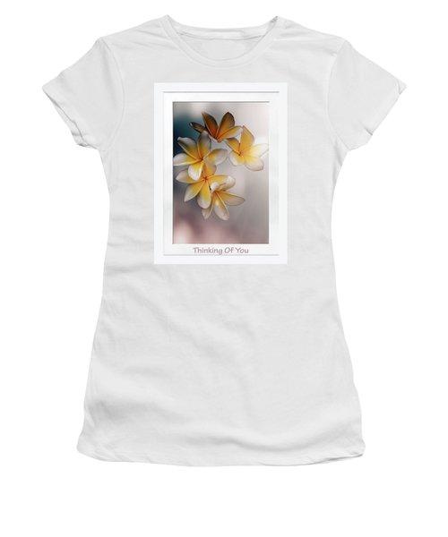 Thinking Of You Women's T-Shirt