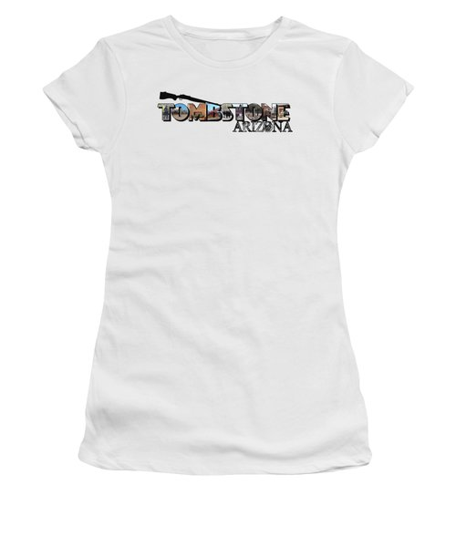 Tombstone Arizona Big Letter Women's T-Shirt