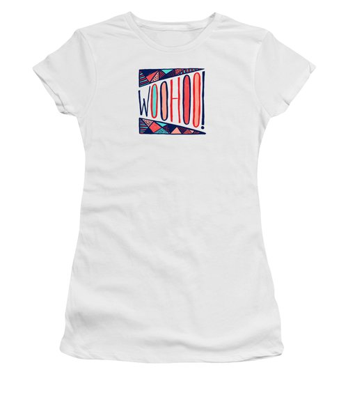 Woohoo Women's T-Shirt