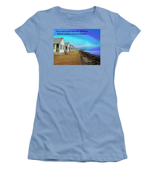 Motivational Quotes Women's T-Shirt (Junior Cut) by Charles Shoup