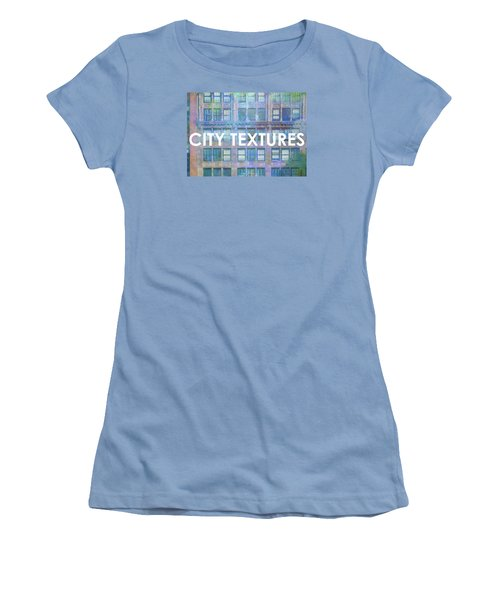 Women's T-Shirt (Junior Cut) featuring the mixed media Blue Broadway Urban Textures by John Fish