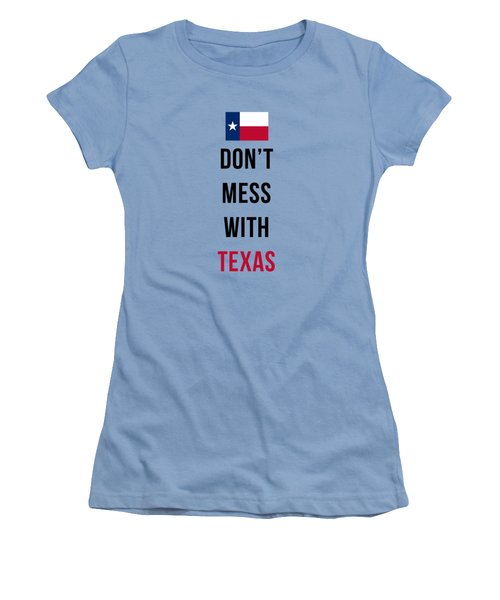 Don't Mess With Texas Tee Blue Women's T-Shirt (Athletic Fit)