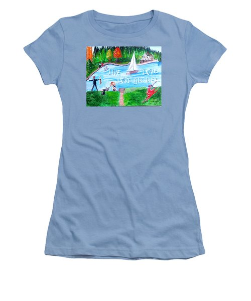 Love All Life Women's T-Shirt (Athletic Fit)