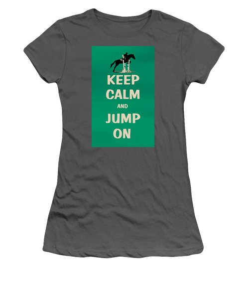 Keep Calm And Jump On Horse Women's T-Shirt (Athletic Fit)