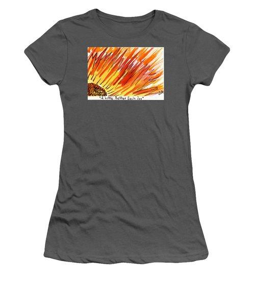 A Little Better Each Day  Women's T-Shirt (Athletic Fit)