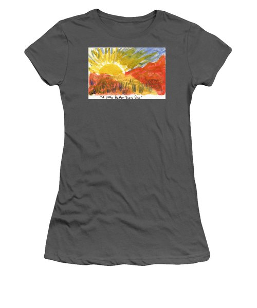 A Little Better Every Day Women's T-Shirt (Athletic Fit)