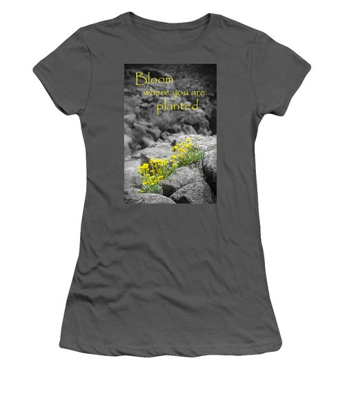 Bloom Where You Are Planted Women's T-Shirt (Athletic Fit)