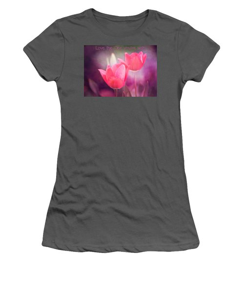 Women's T-Shirt (Junior Cut) featuring the photograph Love The One You're With by Trina  Ansel