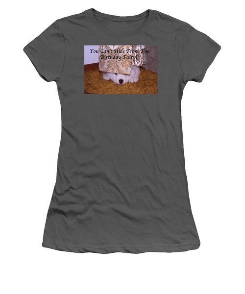 You Can't Hide Birthday Card Women's T-Shirt (Athletic Fit)