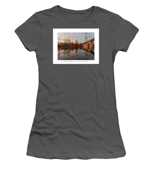 Austin Hike And Bike Trail - Train Trestle 1 Sunset Left Greeting Card Poster - Over Lady Bird Lake Women's T-Shirt (Junior Cut) by Felipe Adan Lerma