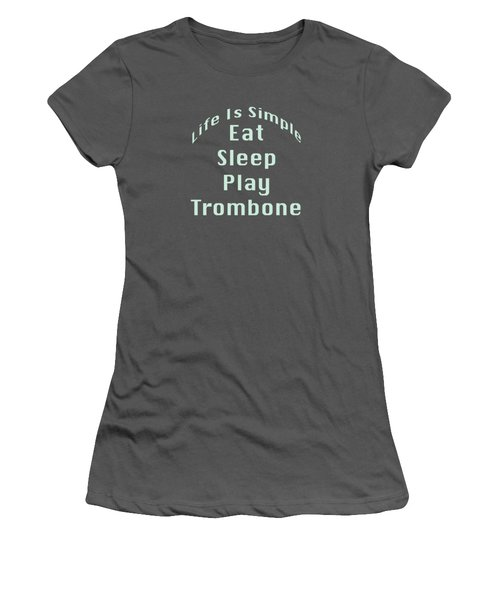 Trombone Eat Sleep Play Trombone 5518.02 Women's T-Shirt (Junior Cut) by M K  Miller
