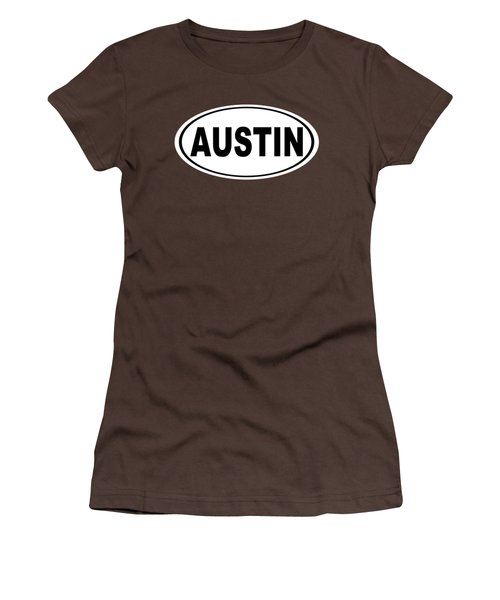 Oval Austin Texas Home Pride Women's T-Shirt (Junior Cut) by Keith Webber Jr