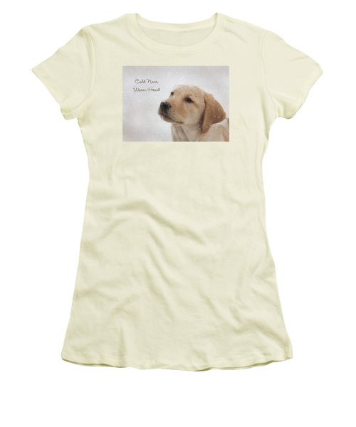 Cold Nose Warm Heart Women's T-Shirt (Junior Cut) by Lori Deiter