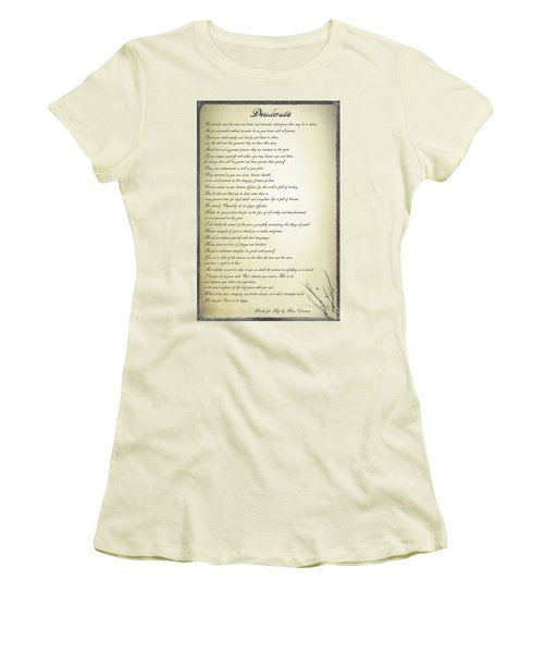 Desiderata 2 Women's T-Shirt (Junior Cut) by Teresa Zieba