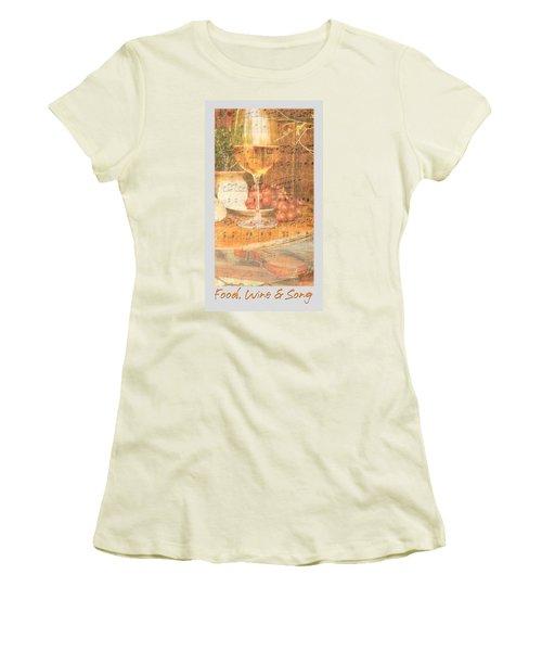 Food Wine And Song Women's T-Shirt (Junior Cut) by Brooks Garten Hauschild
