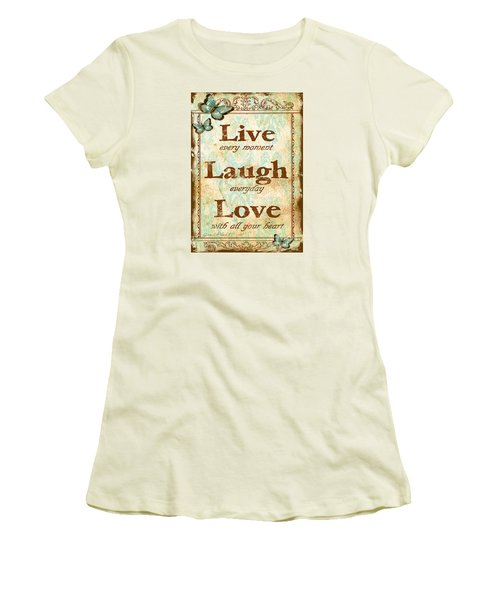 Live-laugh-love Women's T-Shirt (Junior Cut)