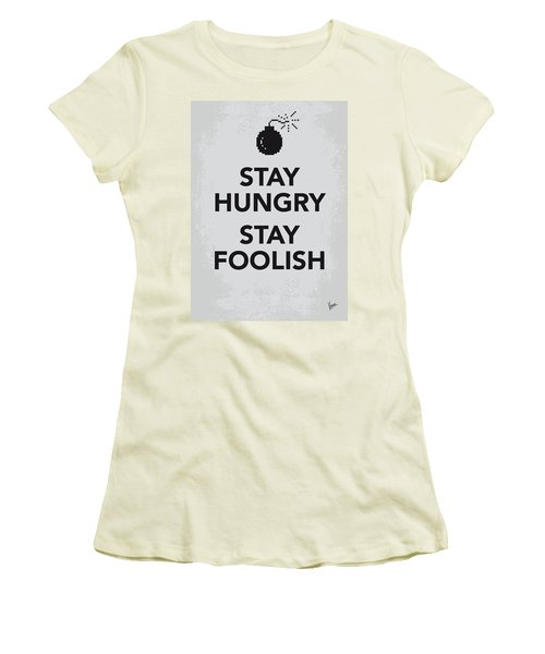 My Stay Hungry Stay Foolish Poster Women's T-Shirt (Athletic Fit)