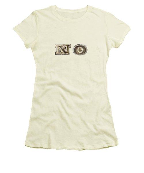 A Simple No Women's T-Shirt (Junior Cut) by YoPedro