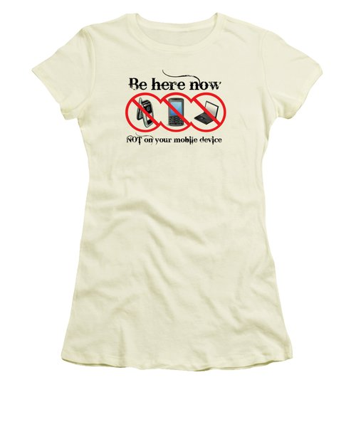 Be Here Now Women's T-Shirt (Athletic Fit)