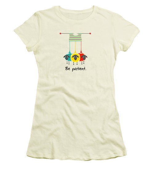 Be Patient Women's T-Shirt (Junior Cut) by Susan Eileen Evans