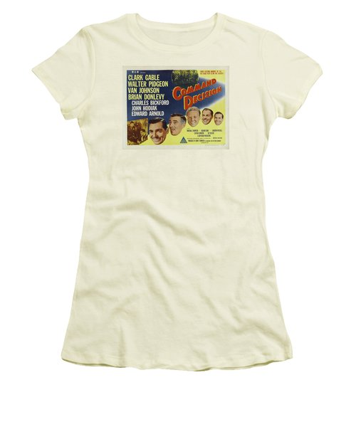 Women's T-Shirt (Athletic Fit) featuring the photograph Clark Gable Movie Poster Command Decision by R Muirhead Art