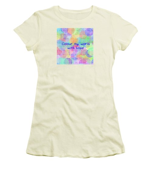 Colour My World With Hope Women's T-Shirt (Athletic Fit)