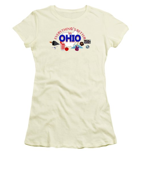 Everything's Better In Ohio Women's T-Shirt (Athletic Fit)