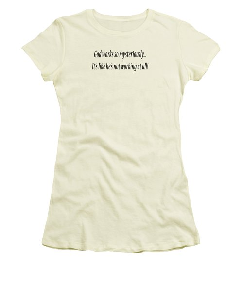 God Works Mysteriously Women's T-Shirt (Athletic Fit)