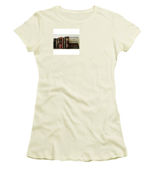 Knowledge Is Power Women's T-Shirt (Junior Cut) by Patricia E Sundik