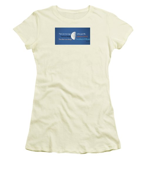 Miracles Women's T-Shirt (Junior Cut) by David Norman