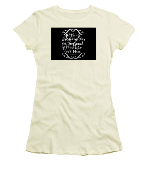 Romans 8 28 Scripture Verses Bible Art Women's T-Shirt (Athletic Fit)